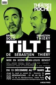 Bruno Solo,Antony Cochin,tilt,poche-montparnasse,Sébastien Thiéry,Jean-Louis Benoît