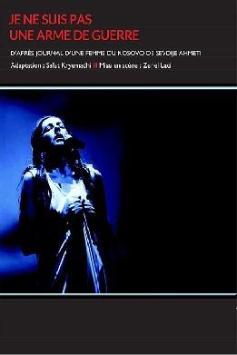 Zenel Laci,théâtre du gymnase,Sevdije Ahmeti,Anila Dervishi,je ne suis pas une arme de guerre,